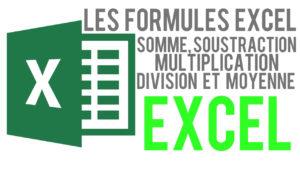 Formules de calcul simples : Soustraction, multiplication, division, somme et moyenne