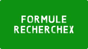 Formule RECHERCHEX