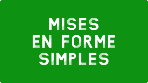 Mises en forme conditionnelles simples