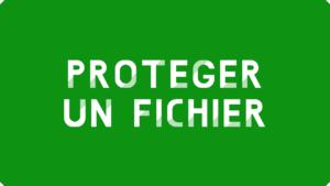 Protéger un fichier