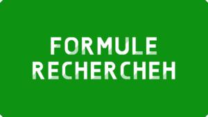 Formule RECHERCHEH